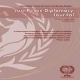 Just Peace Diplomacy Journal  International Journal for Peace and Security Studies  Number 6 – Spring 2012